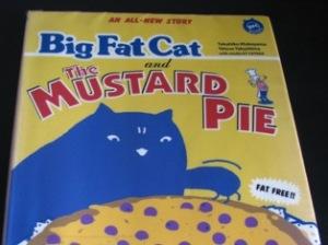 Big Fat Cat & The Mastard Pie